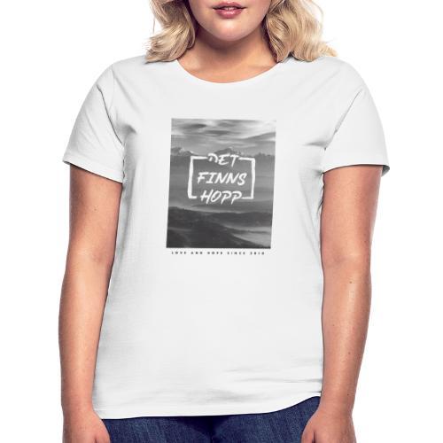 Det finns hopp Photo - T-shirt dam