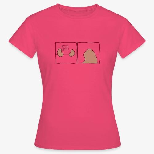 How you Bean - Vrouwen T-shirt