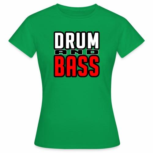 DRUMANDBASS 1 - Vrouwen T-shirt