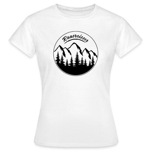 Rausreisser Tasse - Frauen T-Shirt
