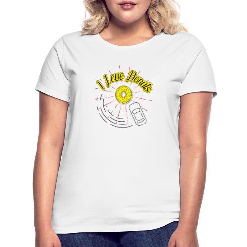 I Love Donuts - Frauen T-Shirt
