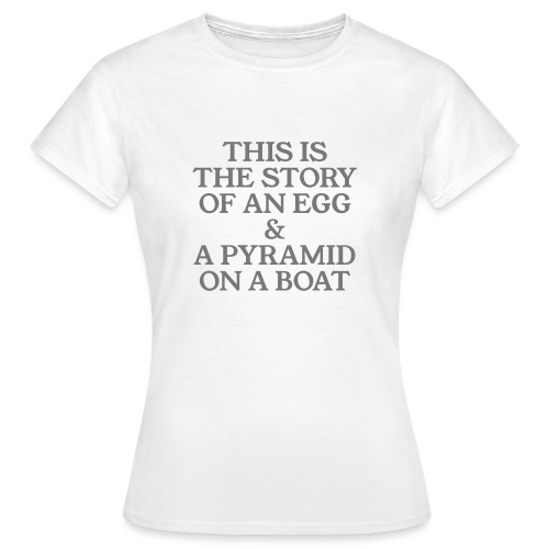 This is the story of ... - T-shirt Femme