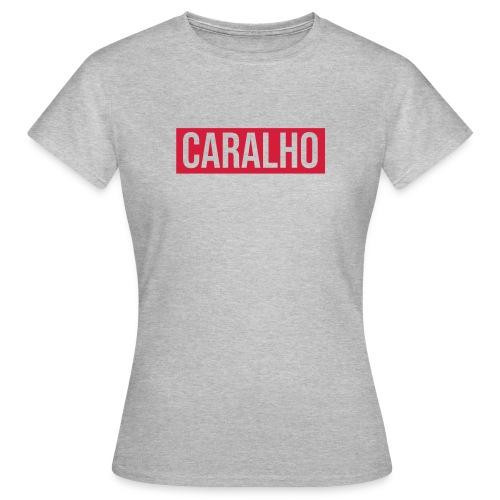 CARALHO - T-shirt Femme