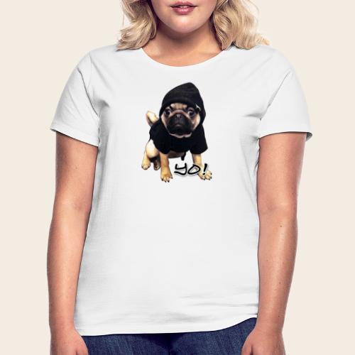 yo_mops_3 - Frauen T-Shirt