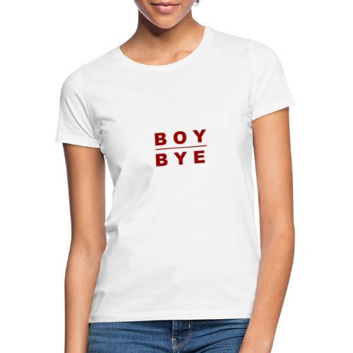 BOYBYE - Vrouwen T-shirt
