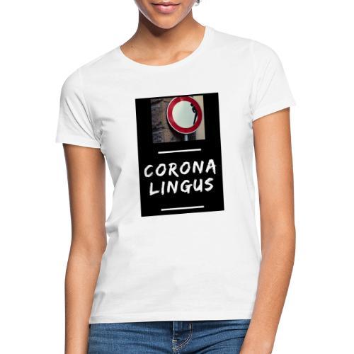 Corona Lingus - T-shirt Femme