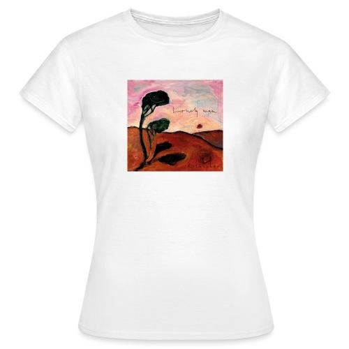 Lonely Man - Frauen T-Shirt