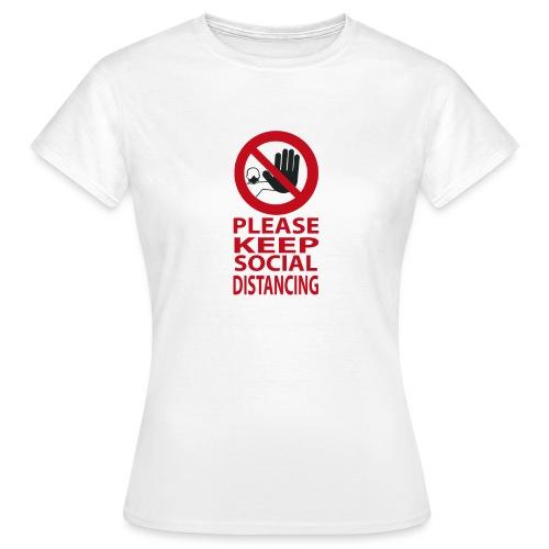 PLEASE KEEP SOCIAL DISTANCING - Maglietta da donna