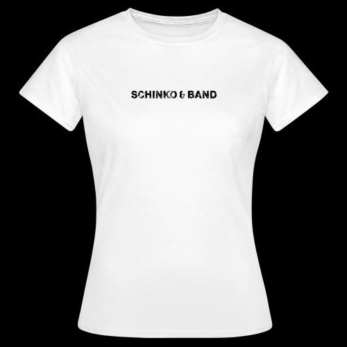 SCHINKO BAND Logo Schwarz - Frauen T-Shirt