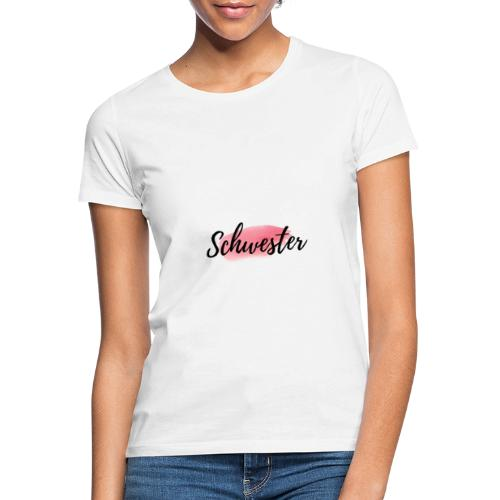 Sister Schwester Logo Rosa - Frauen T-Shirt