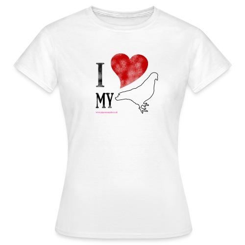 i love my pigeon - Women's T-Shirt