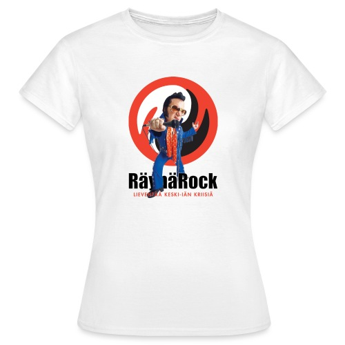 Räyhärock valkoinen - Naisten t-paita