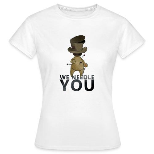 WE NEEDLE YOU - T-shirt Femme