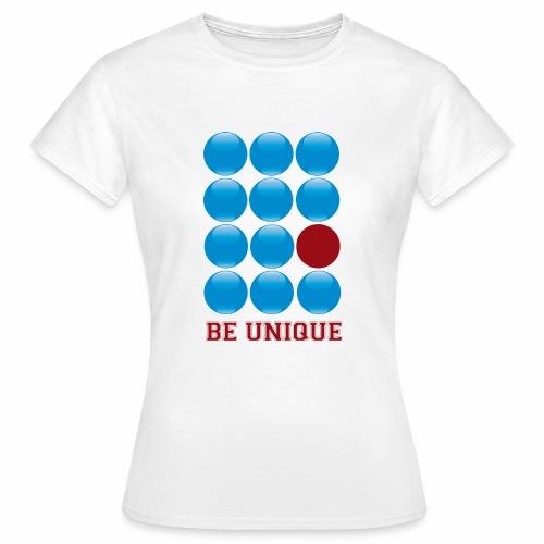 be unique - T-shirt Femme