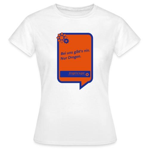 Drogerie Kuper 2 - Frauen T-Shirt