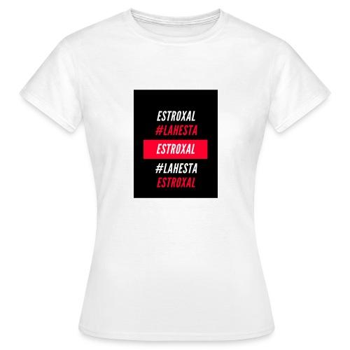 Estroxal - #LAHESTA - Naisten t-paita