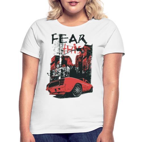 fear this - T-shirt dam