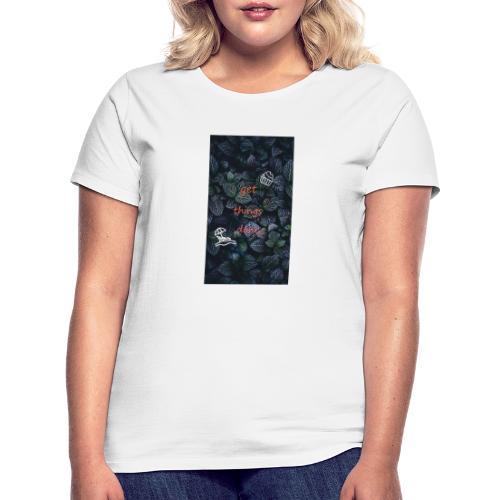 Sprüche - Frauen T-Shirt