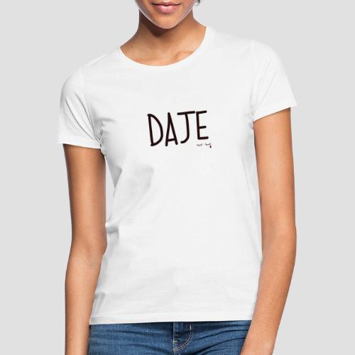 Daje - Maglietta da donna