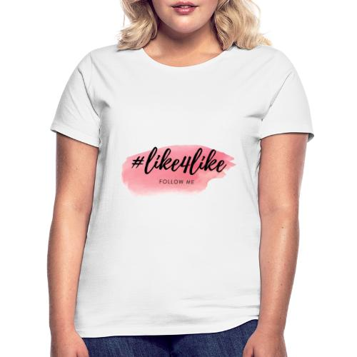 Hashtag like4like Rosa - Frauen T-Shirt