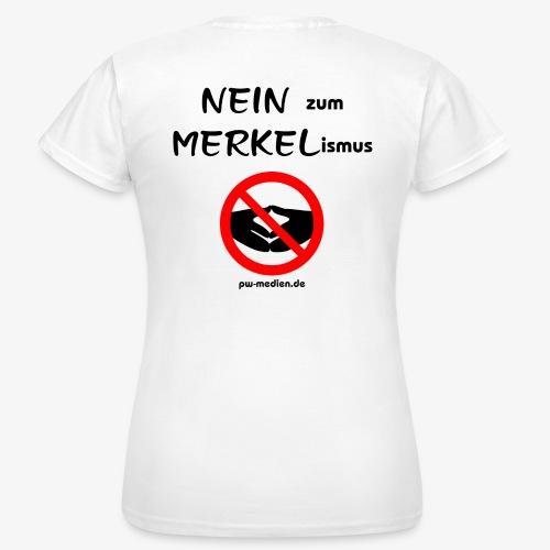 NEIN zum MERKELismus - Frauen T-Shirt