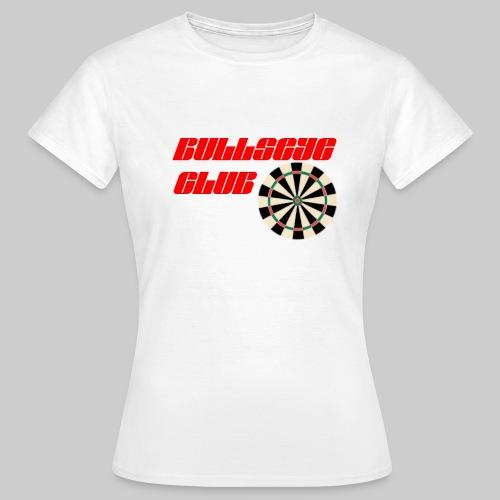 Bullseye club - Women's T-Shirt