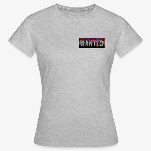 Wanted - Frauen T-Shirt