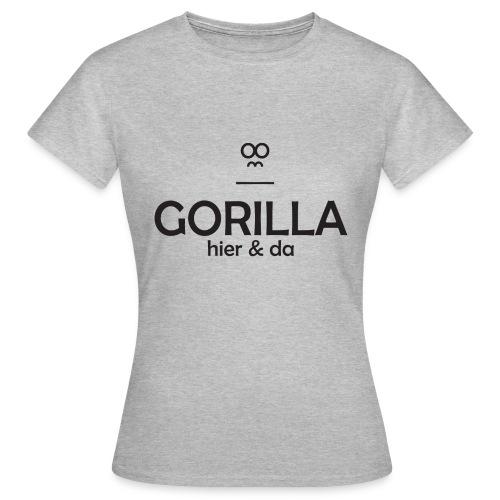 Gorilla hier & da Logo - Frauen T-Shirt