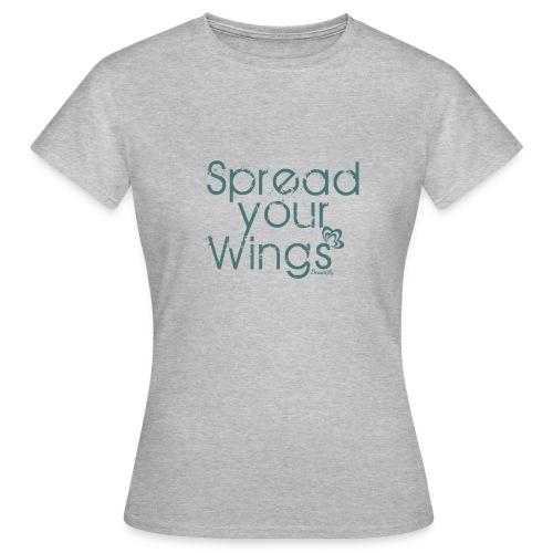 Spread Your Wings - Women's T-Shirt
