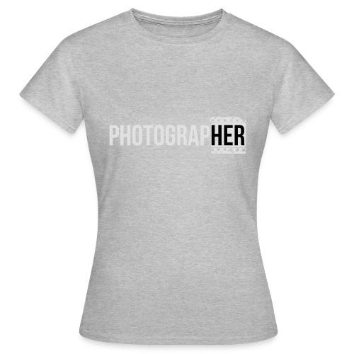 Photographing-her - Women's T-Shirt