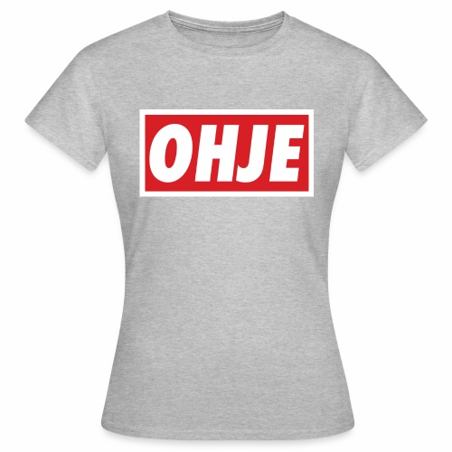 Ohje Obey - Frauen T-Shirt