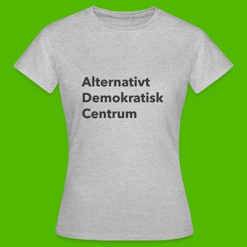 Gråt Navn - Dame-T-shirt