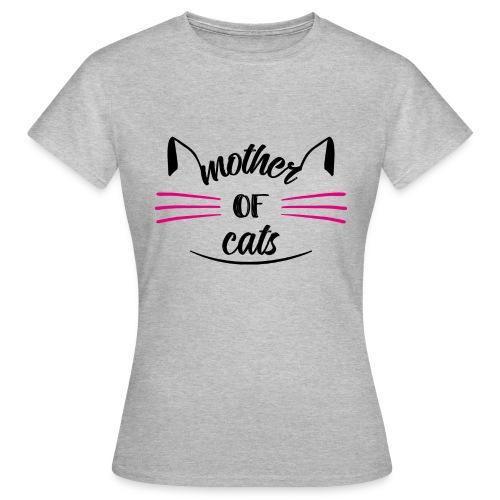 Mother of Cats - Frauen T-Shirt