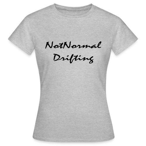 NotNormal Drifting 30x12 - T-skjorte for kvinner