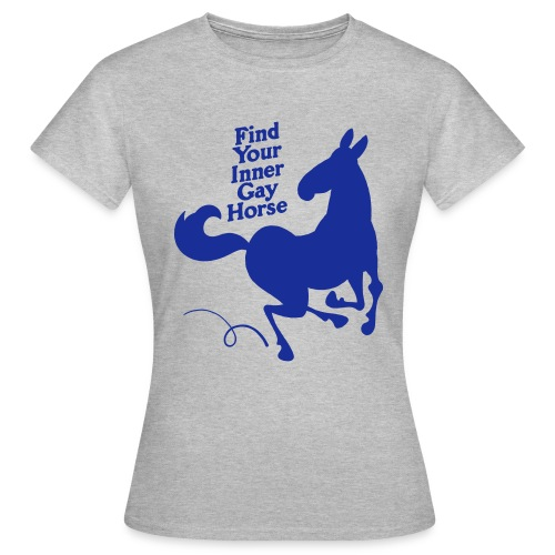 Find your inner gay horse - T-shirt dam