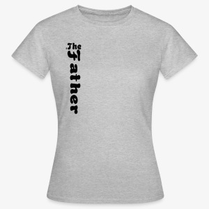 the father - Camiseta mujer