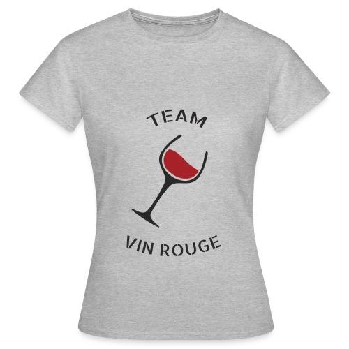 Team Vin Rouge - T-shirt - T-shirt Femme
