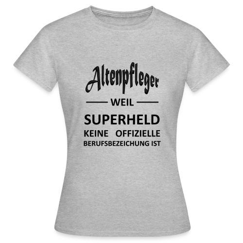 Berufe Shirt - Altenpfleger - Frauen T-Shirt