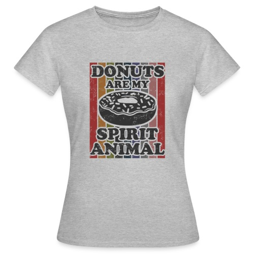 donuts are my spirit animal - Vrouwen T-shirt