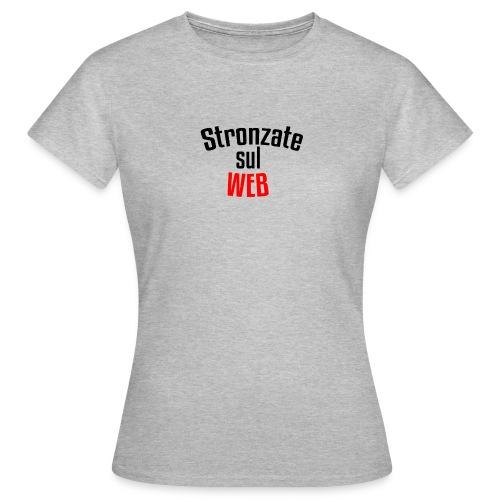Stronzate sul WEB (Logo) - Maglietta da donna