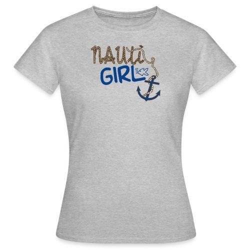 Nauti Girl Nautical Boat Shirt - Women's T-Shirt