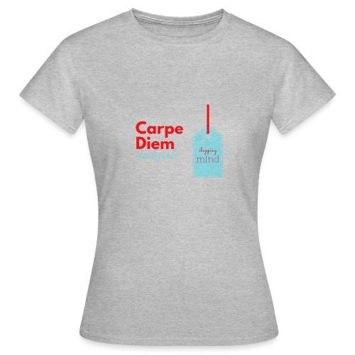 carpe diem - Maglietta da donna