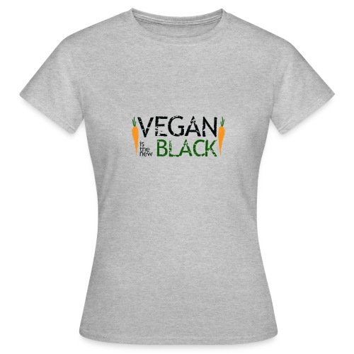 Vegan is the new black - Camiseta mujer