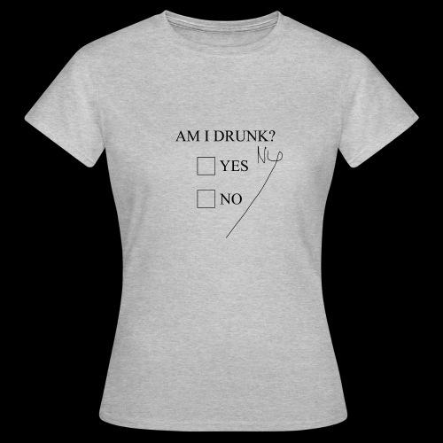 Drunk 11 - Dame-T-shirt