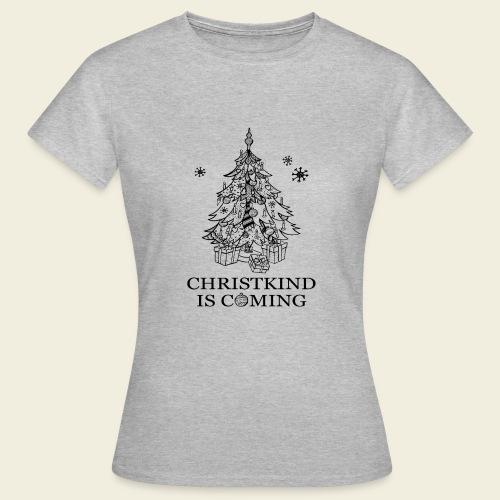 Christkind kommt - Frauen T-Shirt