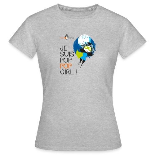 Je suis une pop pop girl - T-shirt Femme