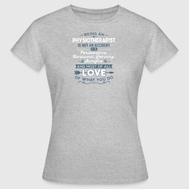 Älska det du gör - Sjukgymnast - T-shirt dam