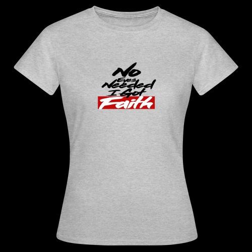 I BELIEVE - Camiseta mujer