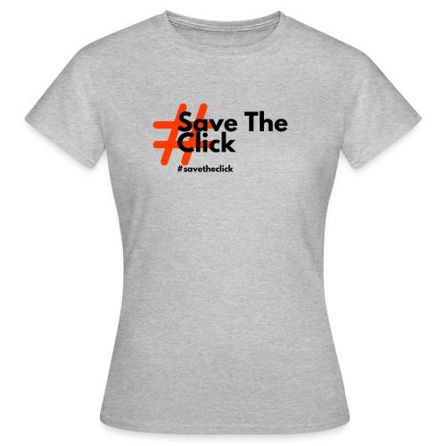 SAVE THE CLICK - Maglietta da donna