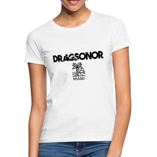DRAGSONOR Miami - Women's T-Shirt
